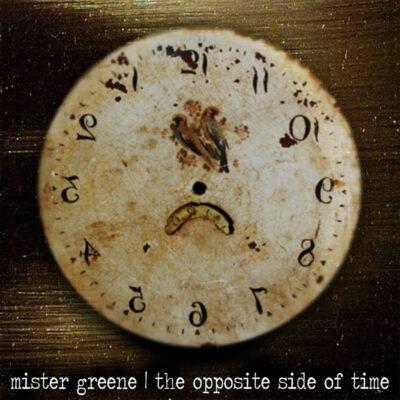 Album art by Mister Greene - The Opposite Side Of Time
