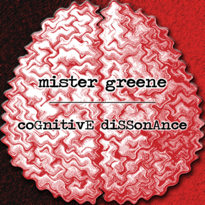 Album art by Mister Greene - Cognitive Dissonance